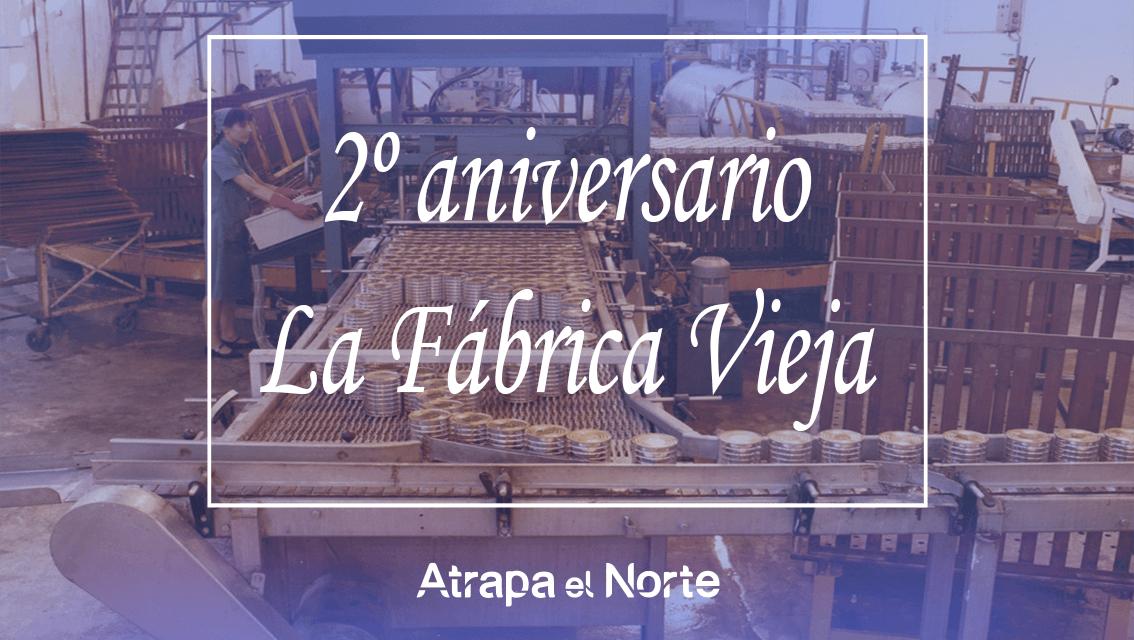 https://www.atrapaelnorte.com/wp-content/uploads/2021/02/la-fabrica-vieja-museo-de-la-conserva-san-adrian-navarra-segundo-aniversario-1134x640.png