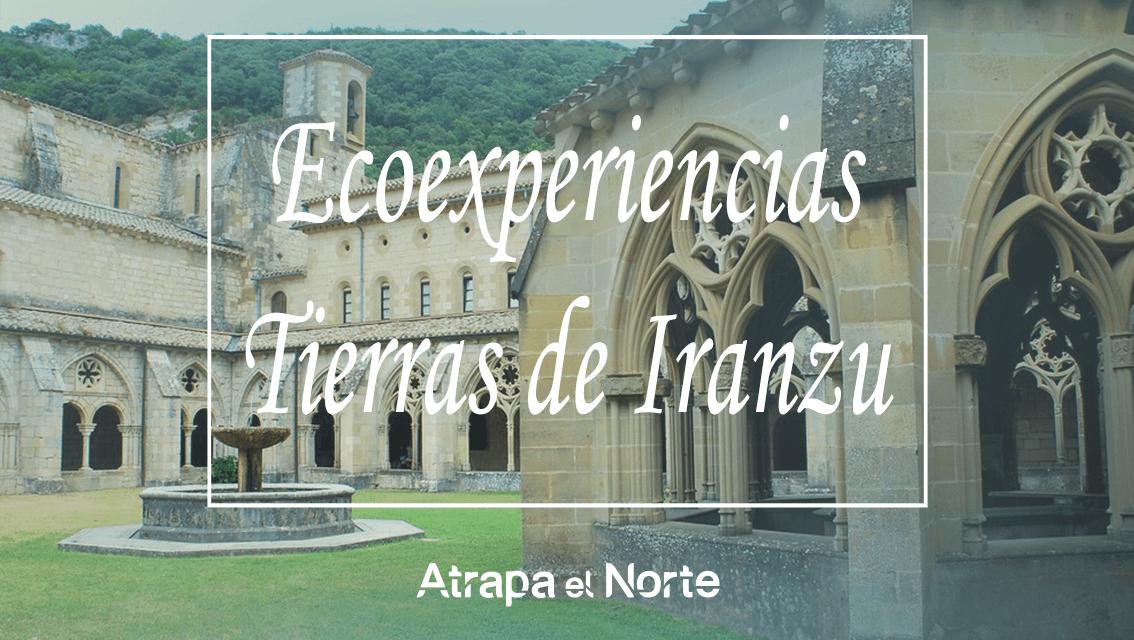 https://www.atrapaelnorte.com/wp-content/uploads/2021/03/ecoexperiencias-visitas-guiadas-actividades-cultura-gastronomia-naturaleza-tierras-de-iranzu-navarra-norte-de-espana-1134x640.png