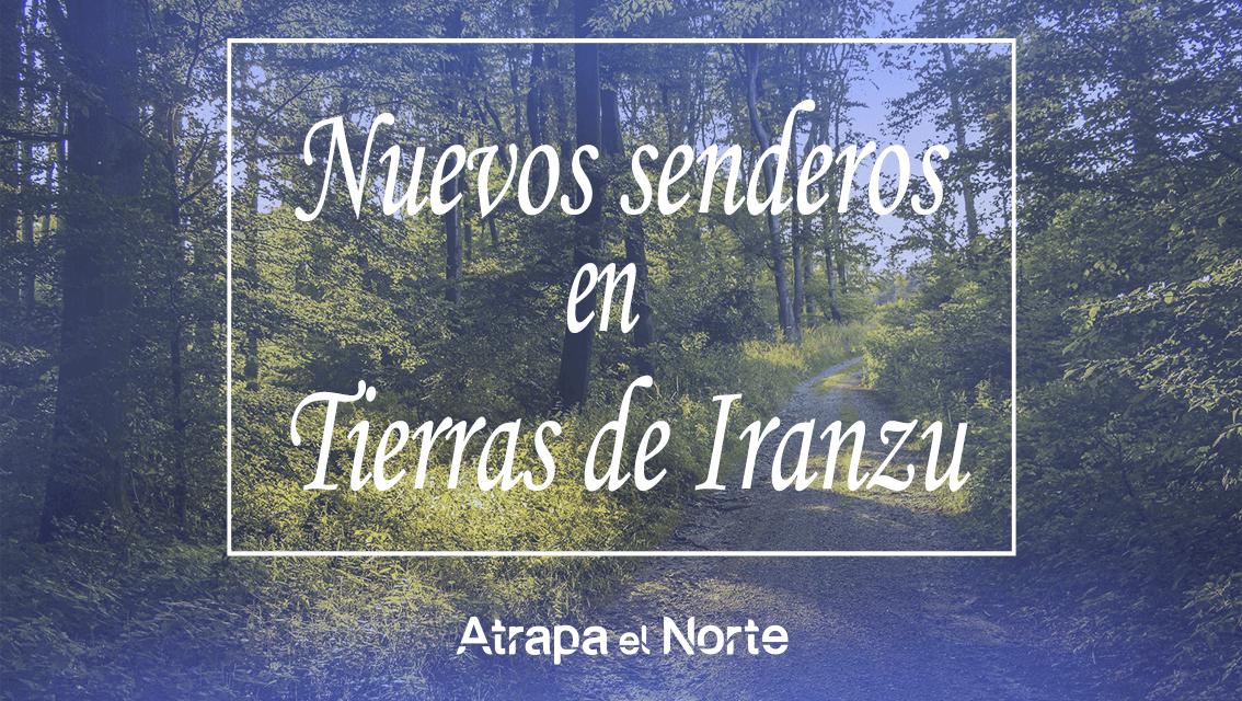https://www.atrapaelnorte.com/wp-content/uploads/2021/03/nuevos-senderos-en-tierras-de-iranzu-turismo-activo-de-ocio-naturaleza-y-deporte-navarra-norte-de-espana-1134x640.png