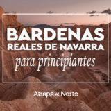 Bardenas Reales de Navarra Atrapa El Norte