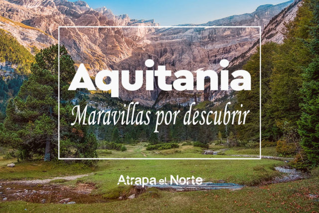 Aquitania, maravillas por descubrir