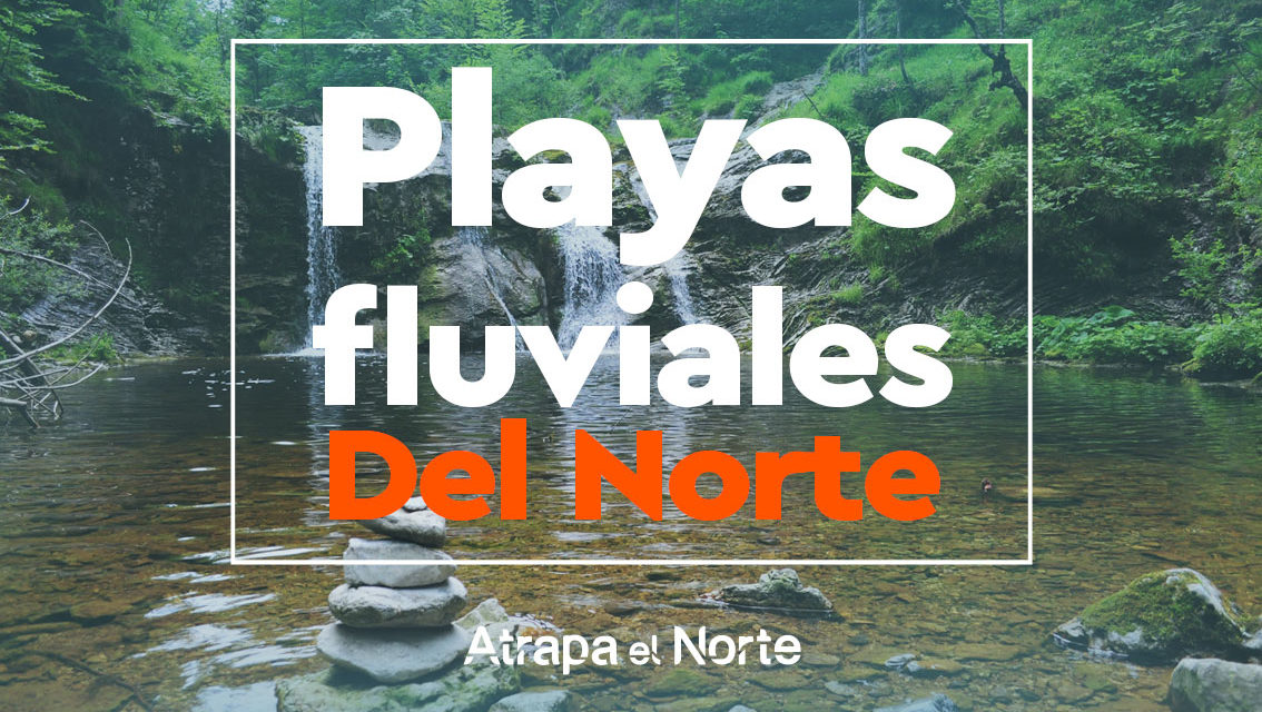 https://www.atrapaelnorte.com/wp-content/uploads/2021/06/Playas-fluviales-1-1134x640.jpg